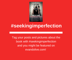#seekingimperfection